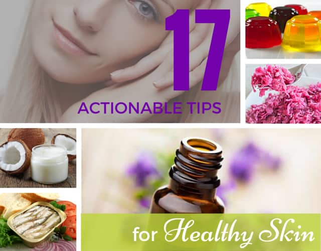 ... Actions for Healthy Skin: Start Today to Build Radiant Skin for Life